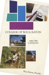 1988-1989 College of Boca Raton Catalog by College of Boca Raton