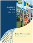 2007-2008 Lynn University Academic Catalog by Lynn University