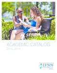 2012-2013 Lynn University Academic Catalog by Lynn University