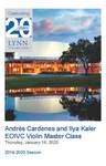 2019-2020 EOIVC Master Class - Andrés Cardenes (Violin) and Ilya Kaler (Violin)