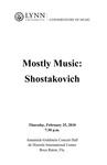 2009-2010 Mostly Music: Shostakovich by Carol Cole, David Cole, Lisa Leonard, Tao Lin, Adam Diderrich, Ralph Fielding, Marshall Turkin, and Jan McArt