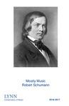 2016-2017 Mostly Music: Robert Schumann