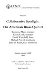 2011-2012 Collaborative Spotlight: The American Brass Quintet by Raymond Mase, Kevin Cobb, David Wakefield, Michael Powell, and John D. Rojak