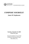 2009-2010 Compose Yourself! - James M. Stephenson
