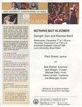 2004-2005 Nothing but Klezmer: Swingin' Jazz and Klezmer Band by Paul Green, Bob Weiner, Jack Bragin, Michael Klotz, Dave Levitan, and Joe Belanger