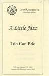 2000-2001 A Little Jazz - Trio Con Brio by Claudio Jaffé, Tony Sanso, Steve Antolik, and Jim Osterman