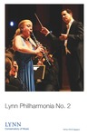 2014-2015 Philharmonia No. 2 by Lynn University Philharmonia, Guillermo Figueroa, Anna Brumbaugh, Carlos Ortega, and Jackqueline Gillette