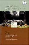2006-2007 Philharmonia Season Program Fall by Lynn University Philharmonia, Albert George Schram, Paul Green, Jon Robertson, and Elmar Oliveira