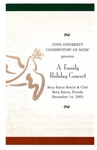 2003-2004 A Family Holiday Concert by Lynn University Philharmonia, Albert George Schram, Saint Andrew's Chorale and All-American Singers, Carl P. Ashley, Ann Turnoff, and Jeffrey Hochfelsen