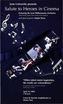 2008-2009 Philharmonia at Mizner Park - Salute to Heroes in Cinema by Lynn University Philharmonia, Albert George Schram, and Empire Brass