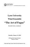 2009-2010 Lynn University Wind Ensemble - The Art of Fugue