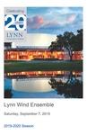 2019-2020 Lynn University Wind Ensemble by Kenneth Amis, Karl van Richards, Hideki Sunaga, Mark Poljak, Natalie Smith, Kevin Karabell, Joseph Guimaraes, and Dunia Andreu
