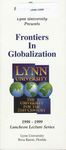 1998-1999: Dively Frontiers in Globalization Lecture Program by Lynn University