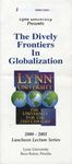 2000-2001: Dively Frontiers in Globalization Lecture Program by Lynn University