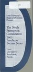2003: Dively Frontiers in Globalization Lecture Program