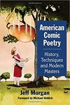 American Comic Poetry: History, Techniques and Modern Masters by Jeff Morgan