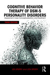 Cognitive Behavior Therapy of DSM-5 Personality Disorders: Assessment, Case Conceptualization, and Treatment by Len Sperry and Jon Sperry