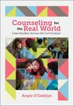 Counseling for the Real World: Case Studies Across the Curriculum