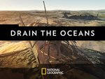 Drain the Oceans Advertisement 1 by National Geographic Channel