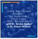 State-Sanctioned Racism: The Nuremberg Race Laws (85th Anniversary)