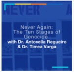 Never Again: The 10 Stages of Genocide
