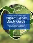 2021-2022 Impact Series - Environmental Awareness Student Study Guide by Sabine Dantus