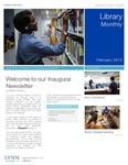 Library Monthly - February 2015 by Sabine Dantus, Amy Filiatreau, Jordan Chussler, Alison Leonard, and Jared Wellman