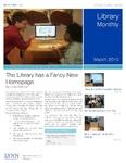 Library Monthly - March 2015 by Jared Wellman, Amy Filiatreau, Leecy Barnett, Tsukasa Cherkaoui, and Sabine Dantus