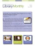 Library Monthly - February 2016 by Amy Filiatreau, Leecy Barnett, Tsukasa Cherkaoui, Lisa Gottlieb, Jared Wellman, Alison Leonard, and Sabine Dantus