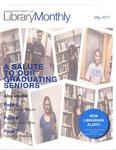 Library Monthly - May 2017 by Sabine Dantus, Amy Filiatreau, Marisha Kelly, Bethany Oudersluys, Tsukasa Cherkaoui, Alison Leonard, Hunter Murphy, Leecy Barnett, and Jared Wellman