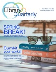 Library Quarterly - February/March 2019 by Lynn Library Staff