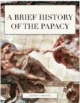 Belief and Reason: History of the Papacy, 400 Level