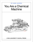 Scientific Literacy: The Chemical Machine, 300 Level