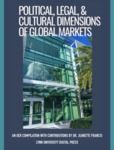 Political, Legal, and Cultural Dimensions of Global Markets