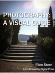 Digital Photography: A Visual Guide by Ellen Stern