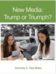 New Media: Trump or Triumph