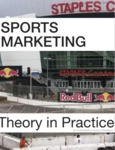 Sports Marketing: Theory in Practice by Chad Barr and Rocco Porreca