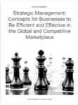 Strategic Management: Concepts for Businesses to Be Efficient and Effective in the Global and Competitive Marketplace