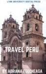 Travel Peru by Adriana Egocheaga