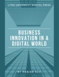 Business Innovation in a Digital World by Harika Rao (0000-0003-2947-6144)