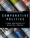Comparative Politics by Lynn University Digital Press and Anna Krift