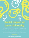 The Social Impact at Lynn University: What It Means & How We Get There