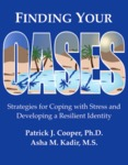 Finding Your OASES: Strategies for Coping with Stress and Developing a Resilient Identity