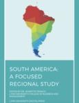 South America: A Focused Regional Study