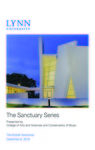2018-2019 Sanctuary Series - December 8, 2018 by Lynn University, Mark Luttio, Harry Murphy, Jeff Morgan, Chauncey Patterson, Peggy Peterson, Morgan Hotchkiss, Yue Yang, Guzal Isametdinova, Kaitlyn Frame, Cobe Jackson, Lensa Jeudy, and Jared Neil