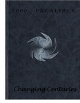 2000 Excalibur Yearbook: Changing Centuries by Lynn University