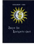 2003 Excalibur Yearbook: Days In Knights Out by Lynn University